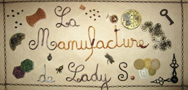La Manufacture de Lady S.